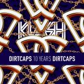 Dirtcaps presents 10 Years Of Dirtcaps de Various Artists
