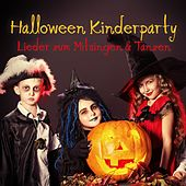 Halloween Kinderparty (Lieder zum Mitsingen und Tanzen) de Various Artists