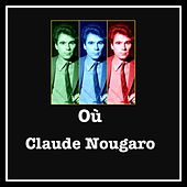 Où by Claude Nougaro