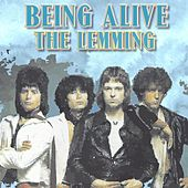 Being Alive van Lemming