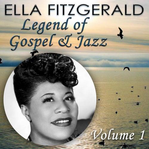 Legend of Gospel & Jazz, Vol. 1 by Ella Fitzgerald