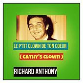 Le petit clown de ton cœur (Cathy's clown) by Richard Anthony