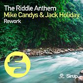 The Riddle Anthem Rework von Mike Candys
