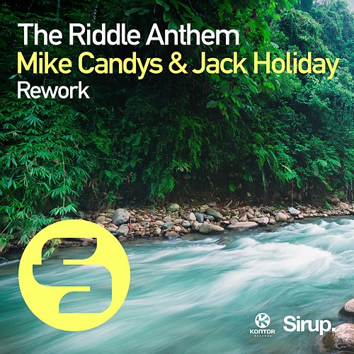 The Riddle Anthem Rework von Mike Candys