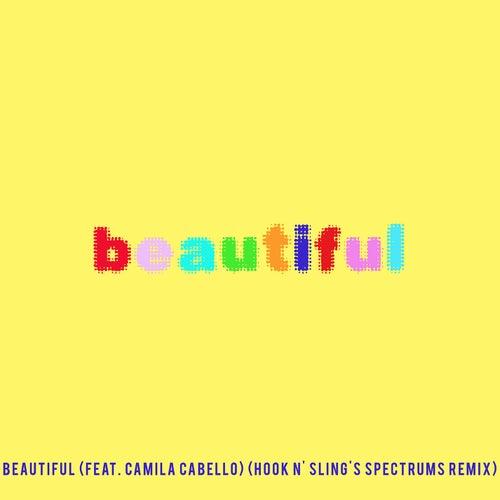 Beautiful (feat. Camila Cabello) (Bazzi vs. Hook N' Sling's Spectrums Remix) von Bazzi vs.