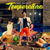 La Temperatura von Nikki Mackliff