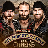 Do Unto Others (The Forgotten Sons) by WWE