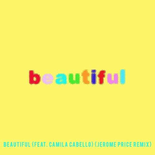 Beautiful (feat. Camila Cabello) (Bazzi vs. Jerome Price Remix) von Bazzi vs.