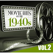 Movie Hits of the '40s Vol.2 by KnightsBridge