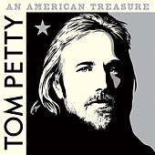 An American Treasure (Deluxe) by Tom Petty
