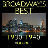Broadway's Best 1930 - 1940 Vol.1 by KnightsBridge