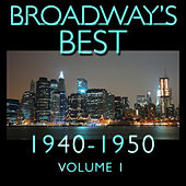Broadway's Best 1940 - 1950 Vol.1 by KnightsBridge