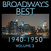 Broadway's Best 1940 - 1950 Vol.2 by KnightsBridge