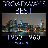 Broadway's Best 1950 - 1960 Vol.1 by KnightsBridge