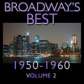 Broadway's Best 1950 - 1960 Vol.2 by KnightsBridge