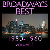 Broadway's Best 1950 - 1960 Vol.3 by KnightsBridge