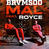 Mal (feat. Royce) de BRVMSOO