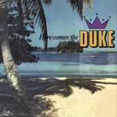 Here Comes the Duke by Various Artists