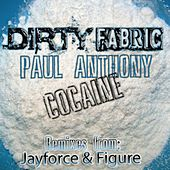 Cocaine by Paul Anthony
