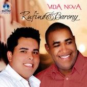 Vida Nova by Rufino e Barony