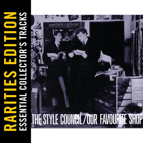 Our Favourite Shop (Rarities Edition) by The Style Council