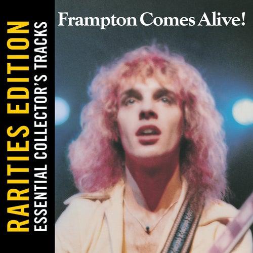 Rarities Edition: Frampton Comes Alive! by Peter Frampton
