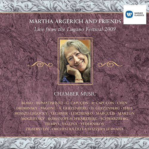 Martha Argerich and Friends Live from the Lugano Festival 2009 by Various Artists
