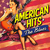 American Hits: the Blues de Various Artists