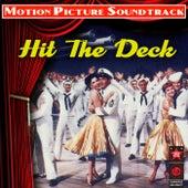 Hit the Deck (original Motion Picture Soundtrack) de Various Artists