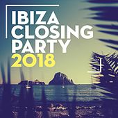 Ibiza Closing Party 2018 de Various Artists