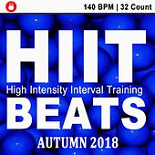 Hiit Beats Autumn 2018 (140 Bpm - 32 Count Unmixed High Intensity Interval Training Workout Music Ideal for Gym, Jogging, Running, Cycling, Cardio and Fitness) de HIIT Beats