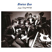 Ain't Complaining (Deluxe) by Status Quo