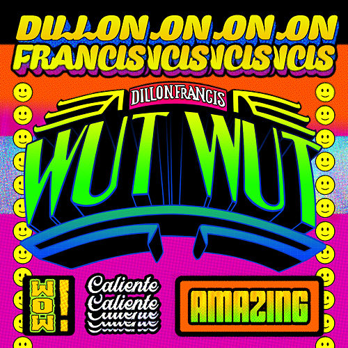 Wut Wut by Dillon Francis