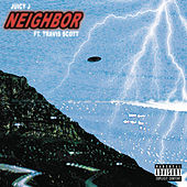 Neighbor (feat. Travis Scott) de Juicy J