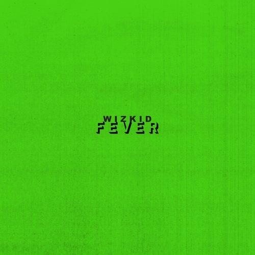 Fever by Wizkid