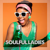 Soulful Ladies by Various Artists