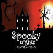 Spooky Nights And Blues Music by Various Artists