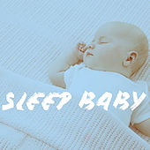 Sleep Baby by Various Artists