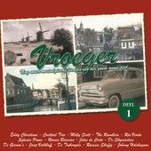 Vroeger - 20 Liedjes Uit Die Goeie Ouwe Tijd, Deel 1 de Various Artists
