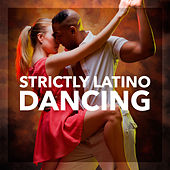 Strictly Latino Dancing de Various Artists