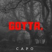 Gotta. von Capo