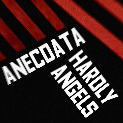 Hardly Angels by Anecdata