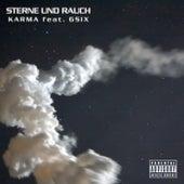Sterne und Rauch by Karma