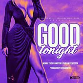 Good tonight von Minah the Champion