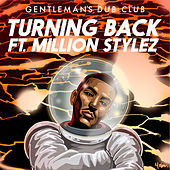 Turning Back by Gentleman's Dub Club