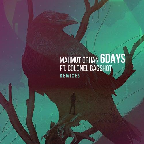 6 Days (Remixes) by Mahmut Orhan