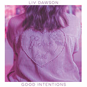 Good Intentions di Liv Dawson