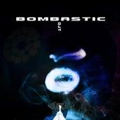 Bombastic by Dj tomsten