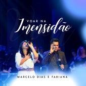 Voar na Imensidão by Marcelo Dias & Fabiana