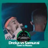 Samurai X Dreka (Tank vs Museu) de Batalha do Tanque